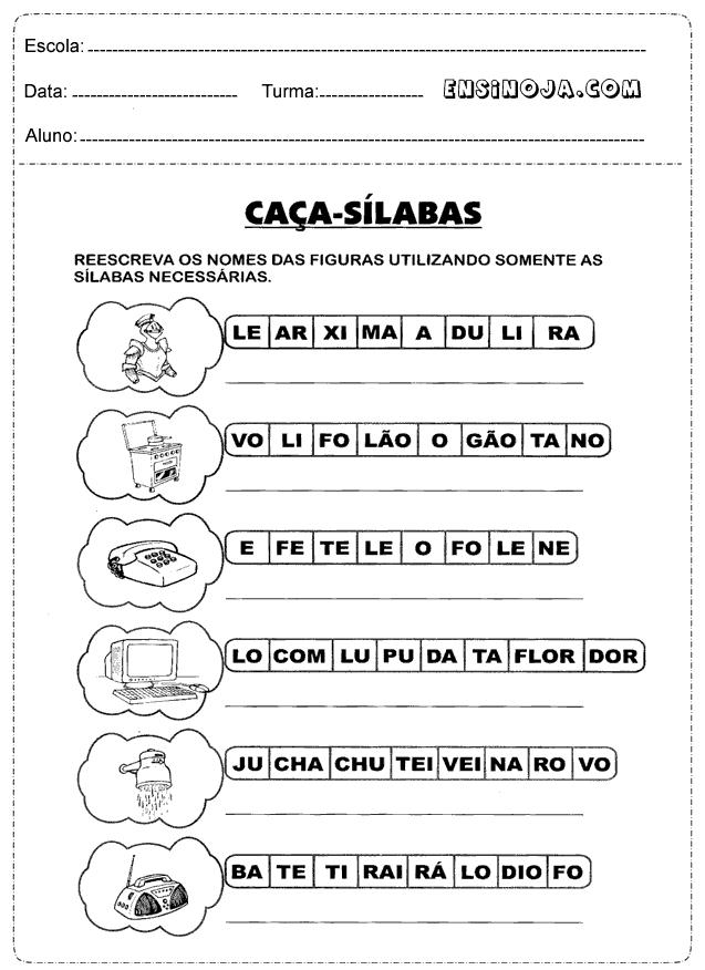 Reescreva o nome das figuras utilizando somente as sílabas necessárias